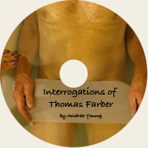 Interrogations of Thomas Farber video